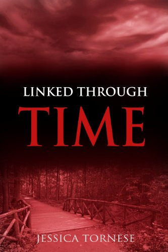 Linked Through Time (Linked Series Book 1) by [Tornese, Jessica]