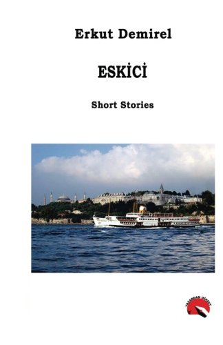 Eskici (Turkish Edition)