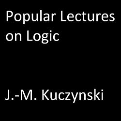 Popular Lectures on Logic