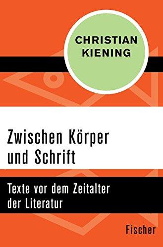 zwischen-krper-und-schrift-texte-vor-dem-zeitalter-der-literatur