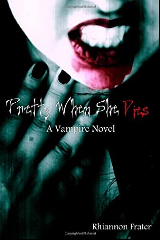 book cover of Pretty When She Dies