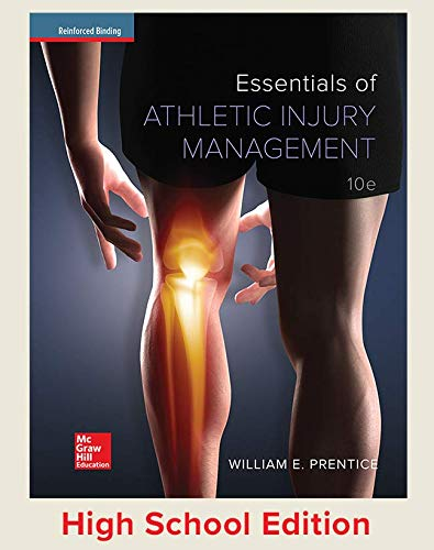 Prentice, Essentials of Athletic Injury Management, 2016, 10e, Student Edition (A/P HEALTH)
