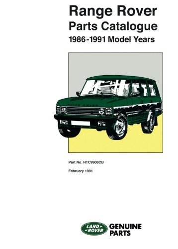 Range Rover Parts Catalog 1986-1991 MY (Official Parts Catalogue) from Brooklands Books, Ltd.