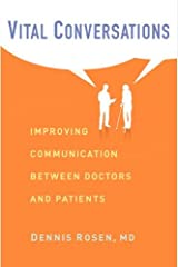 Vital Conversations: Improving Communication Between Doctors and Patients Hardcover