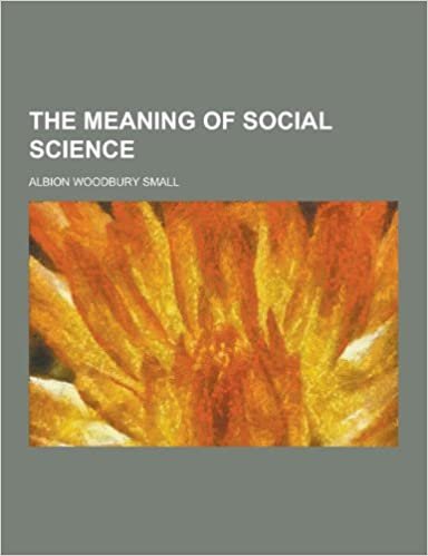 The Meaning of Social Science