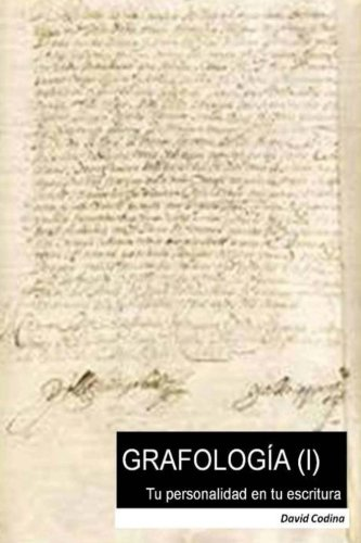 GRAFOLOGIA (I). Tu personalidad en tu escritura (Volume 1) (Spanish Edition) [David Codina] (Tapa Blanda)
