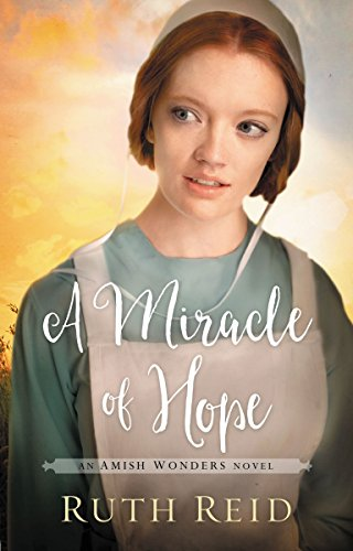 A Miracle of Hope (Amish Wonders Series Book 1) cover