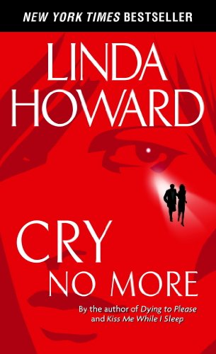 Cry No More (Howard, Linda) - No Linda