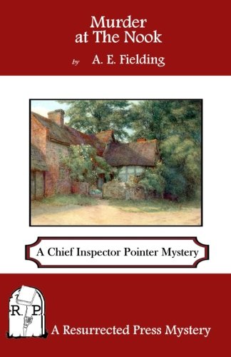 Murder at The Nook: A Chief Inspector Pointer Mystery