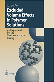 Book Excluded Volume Effects in Polymer Solutions: As Explained by the Renormalization Group by Lothar Sch?fer (1999-01-01)