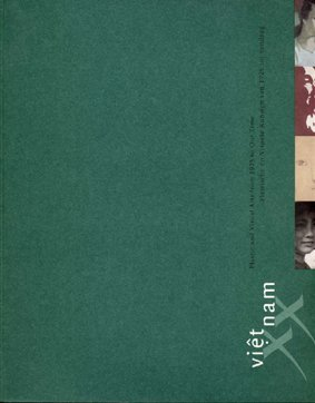 Vietnam: Plastic and Visual Arts from 1925 to Our Time (English, French and Vietnamese Edition) by Ante Post asbi