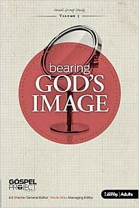 Bearing God's Image - The Gospel Project (Workbook for Adults)
