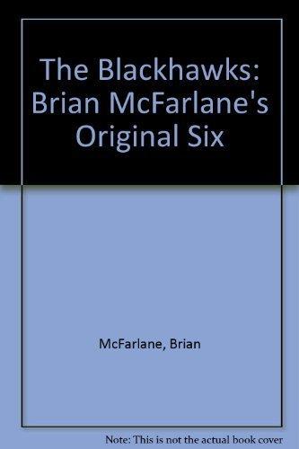 Download The Blackhawks: Brian McFarlane's Original Six pdf epub