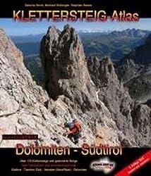 Klettersteig-Atlas Dolomiten & Südtirol: Über 170 Klettersteige und gesicherte Steige - im praktischen Ringbuchsystem! von Hoch. Sascha (2013) Ringeinband