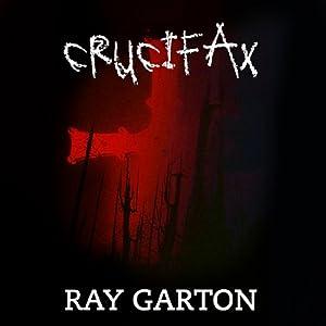 Crucifax Audiobook