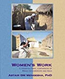 Women's Work : A Crosscultural Comparison of Roles in Cameroon and India, Mengesha, Astair G. M., 0964206897