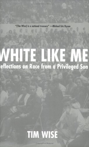 White Like Me:Reflections On Race From