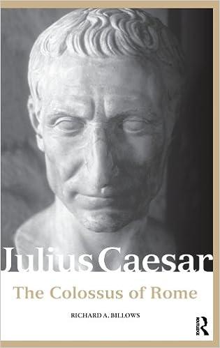 Book Julius Caesar: The Colossus of Rome (Roman Imperial Biographies)