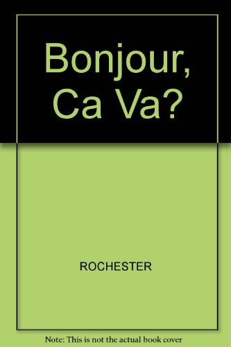 Bonjour, Ca Va?: An Introductory Course