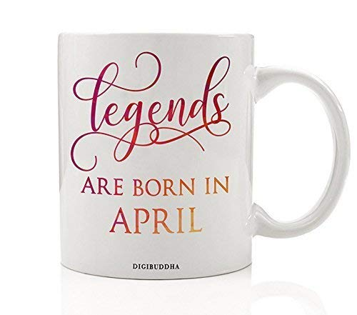 Legends Are Born In April Mug Birth Month Quote Diva Star Winner The Best Spring Christmas Gift Idea Funny Birthday Present Women Men Husband Wife Coworker 11oz Ceramic Tea Cup -
