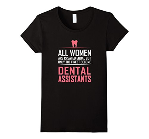 Women's Women's Dental Assistant T-Shirt Funny Sayings Gifts Tees Small Black