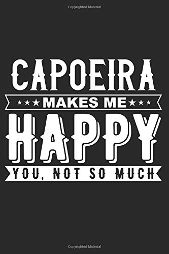 Capoeira Notebook: 140 Blank Lined Pages Softcover Notes Journal, College Ruled Composition Notebook, 6x9 Capoeira Quote Cover