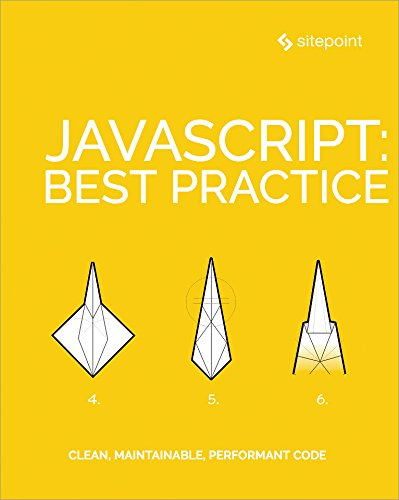 JavaScript: Best Practice by [Kolce, James, Kroger, Moritz, Curic, Ivan, Saeed, Samier, Mott, Jeff, Green, M. David, Buckler, Craig]