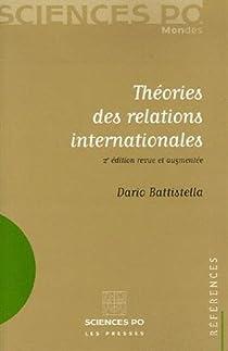 Théories des relations internationales par Battistella