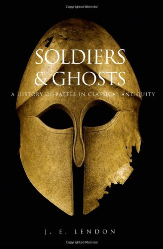 Download Soldiers and Ghosts: A History of Battle in Classical Antiquity pdf epub