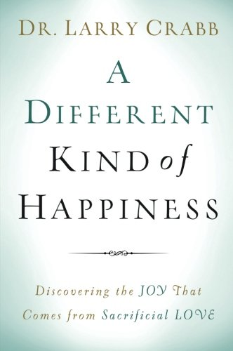 a-different-kind-of-happiness-discovering-the-joy-that-comes-from-sacrificial-love
