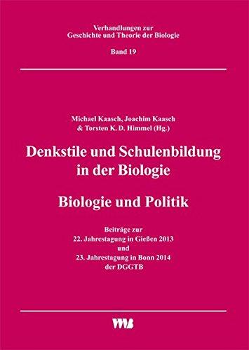 Denkstile und Schulenbildung in der Biologie/Biologie und Politik