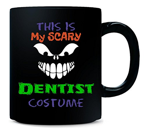 [This Is My Scary Dentist Halloween Costume - Mug] (Scary Dentist Costume)