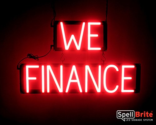 SpellBrite Ultra-Bright WE FINANCE Sign Neon-LED Sign (Neon look, LED performance)
