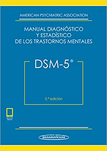 DSM-5. Manual Diagnóstico y Estadístico de los Trastornos Mentales ...