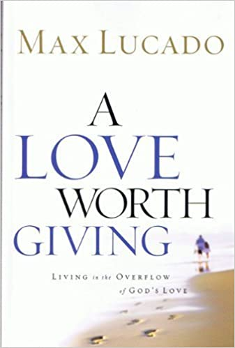 Book A Love Worth Giving (A Love Worth Giving)