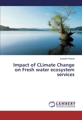 Impact of CLimate Change on Fresh water ecosystem services