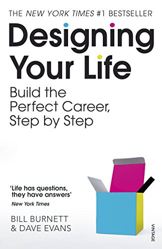 - DESIGNING YOUR LIFE