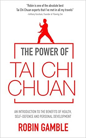 The Power of Tai Chi Chuan: An Introduction to the Benefits of Health