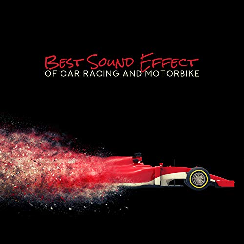 Racing Sound Effects - Best Sound Effect of Car Racing and Motorbike