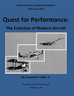 Amazon quest for performance the evolution of modern aircraft quest for performance the evolution of modern aircraft by loftin laurence k fandeluxe Choice Image
