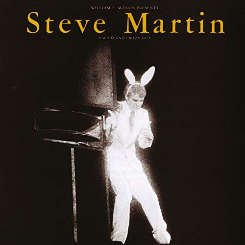 A Wild And Crazy Guy (Steve Martin Cd)