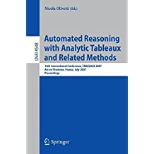 Automated Reasoning with Analytic Tableaux and Related Methods: 16th International Conference, TABLEAUX 2007, Aix en Provence, France, July 3-6, 2007, Proceedings