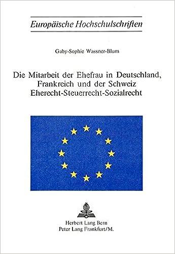 Amazon Com Die Mitarbeit Der Ehefrau In Deutschland Frankreich Und