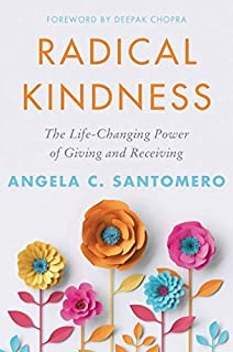 Book Cover: Radical Kindness: The Life-Changing Power of Giving and Receiving