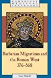 img - for BY Halsall, Guy ( Author ) [{ Barbarian Migrations and the Roman West, 376-568 (Cambridge Medieval Textbooks (Paperback)) By Halsall, Guy ( Author ) Feb - 01- 2008 ( Paperback ) } ] book / textbook / text book