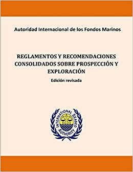 Book Reglamentos y recomendaciones consolidados sobre prospección y exploración. Edic