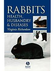 Rabbits: Health, Husbandry and Diseases