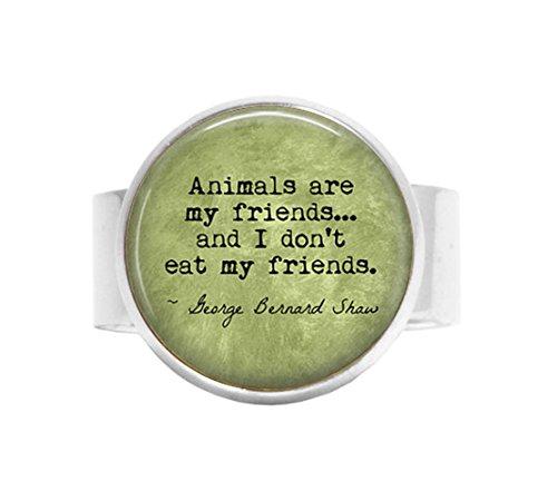 (stap VEGETARIAN George Bernard Shaw Quote Animals are my friends. - Vegan - Herbivore - Vegetarian adjustable ring - Vegan adjustable)