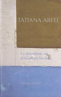 La deuxième vie d'Aurélien Moreau