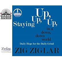 Staying Up, Up, Up in a Down, Down, World : Daily Hope for the Daily Grind(Hardback) - 2004 Edition